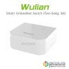 WULIAN Smart Embedded Switch ( Two-Gang, 8A )